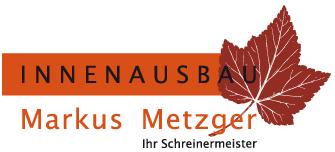 Metzger Markus  Innenausbau